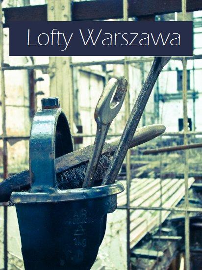 Lofty III – ocalić od zapomnienia – Warszawa