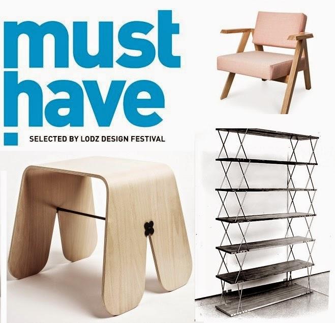 MUST HAVE, czyli co nas czeka na Łódź design 2014