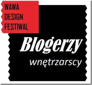WAWA Design Festiwal plus Blogerzy wnętrzarscy