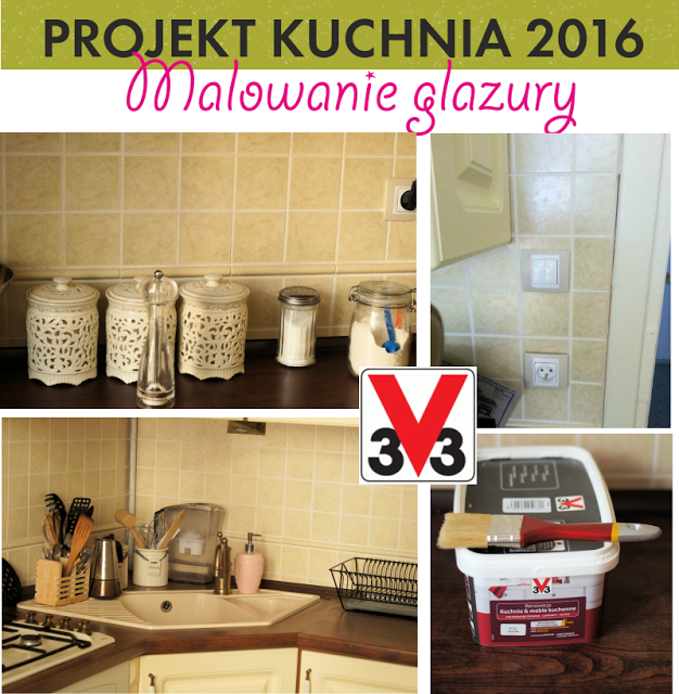 PROJEKT KUCHNIA #2: malowanie glazury w kuchni - tania i szybka metamorfoza