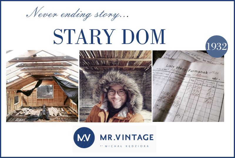 Never ending story:  Jak kupić stary dom? | mr. Vintage |