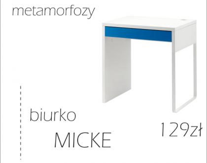 METAMORFOZY IKEA: biurko MICKE na 11 sposobów