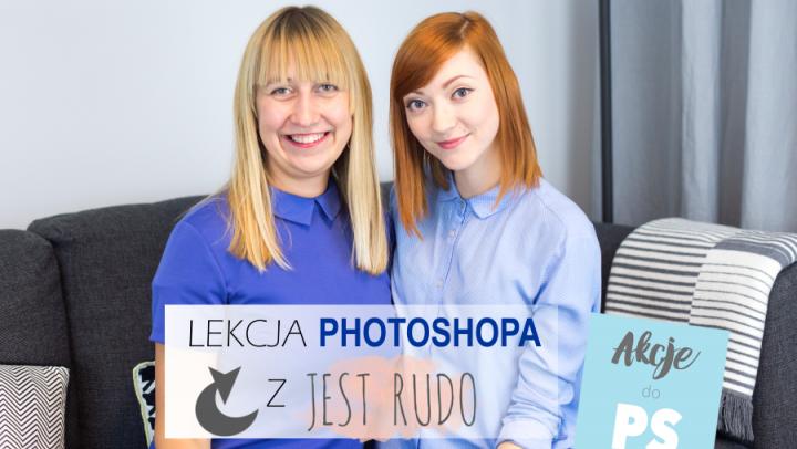 Jak edytować zdjęcia wnętrz? - lekcja z Jest Rudo
