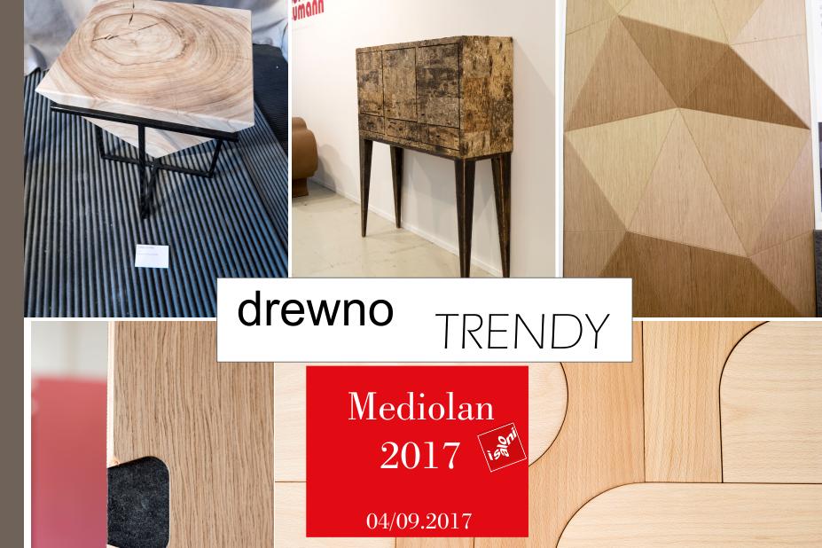 MEDIOLAN 2017 - TRENDY W DREWNIE