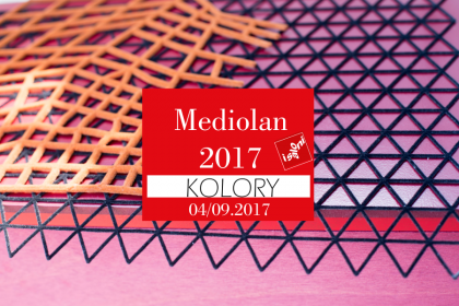 MEDIOLAN: TRENDY KOLORYSTYCZNE 2017/2018