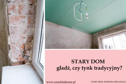 STARY DOM:  gładź, czy tynk tradycyjny - zalety i wady produktów
