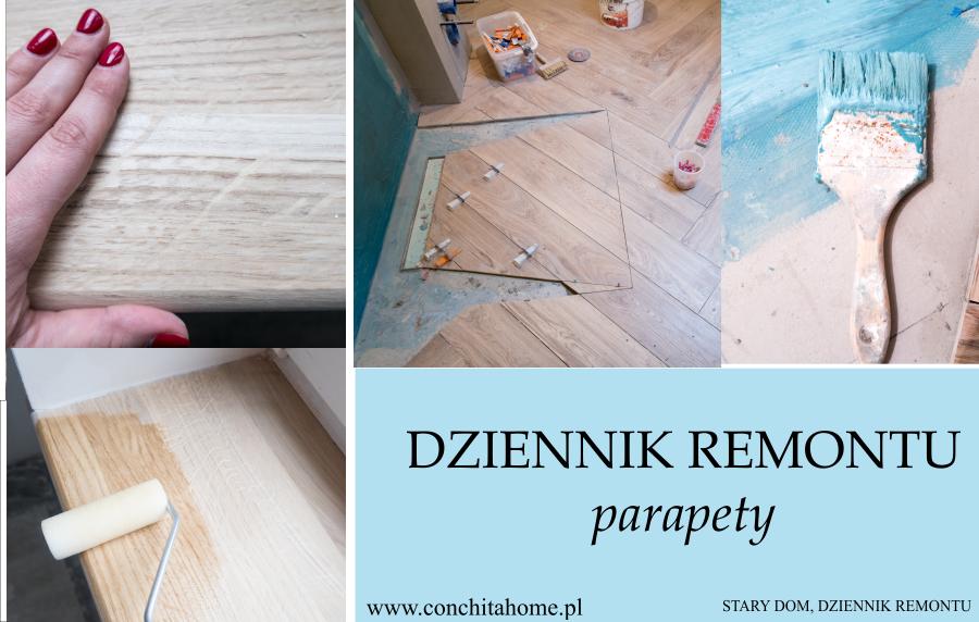 STARY DOM: DZIENNIK REMONTU CZ. 3 - PARAPETY