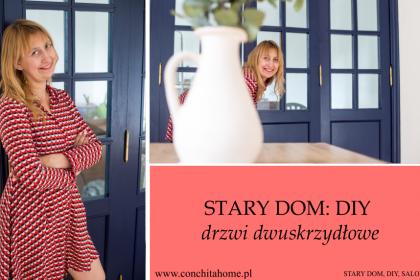 STARY DOM: DIY - MALOWANIE DRZWI