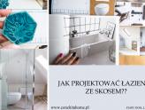 STARY DOM: Jak projektować łazienkę ze skosem, czyli jak ergonomicznie urządzić przestrzeń łazienki ?