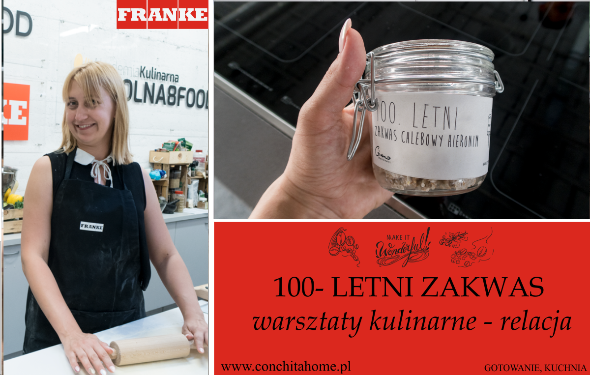 100- LETNI ZAKWAS - RELACJA Z WARSZTATÓW FRANKE