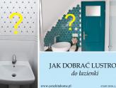 Jakie lustro wybrać do łazienki? Stary dom- inspiracje do łazienki.