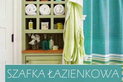 Szafka łazienkowa, czyli gdzie przechowywać ręczniki