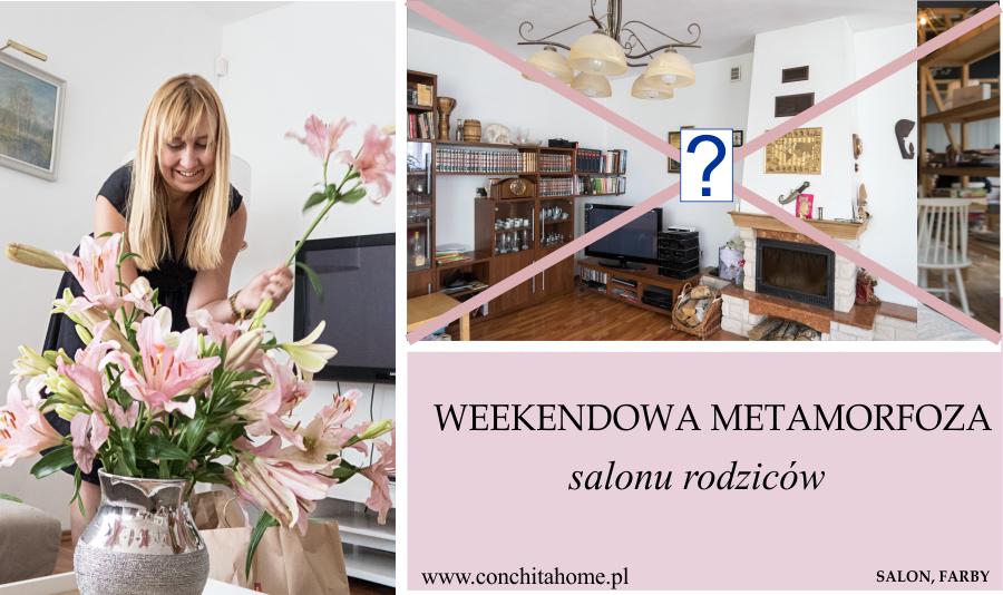 SZYBKA METAMORFOZA SALONU MOICH RODZICÓW W WEEKEND
