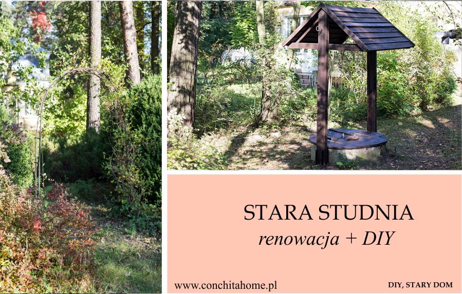 STARY DOM - renowacja starej studni DIY