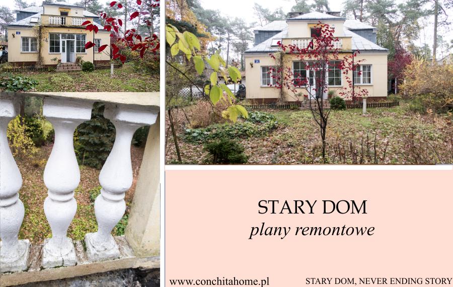 STARY DOM- plany remontowe cz. 1