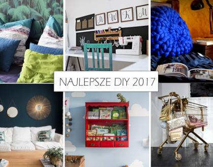 35 WNĘTRZARSKICH DIY, KTÓRE ZAPAMIĘTAŁAM W 2017 ROKU