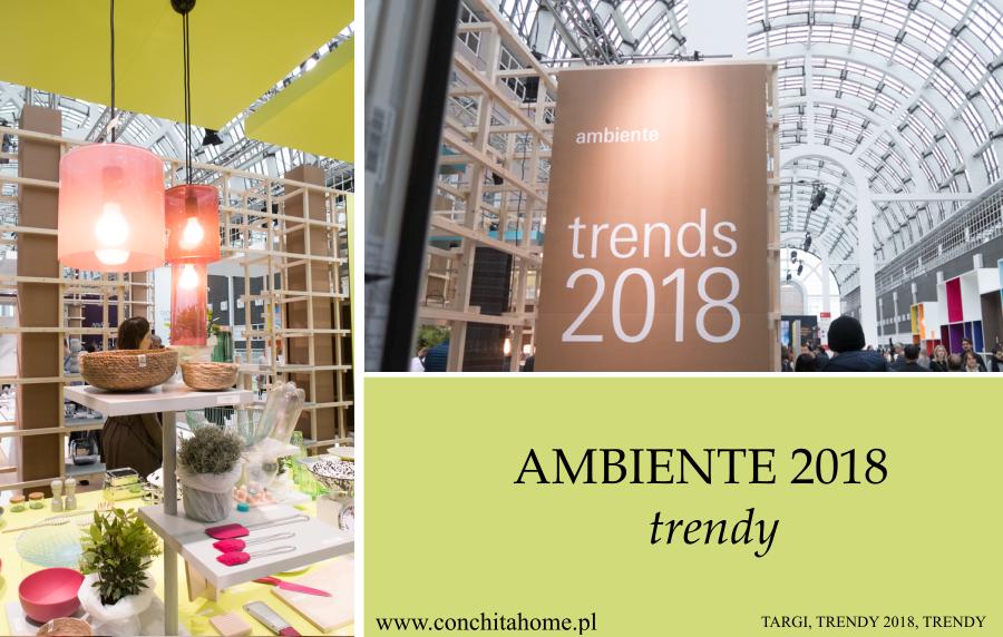 TRENDY: AMBIENTE 2018 – WYSTAWA