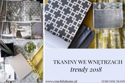 TRENDY: tkaniny we wnętrzach 2018- moje top 10