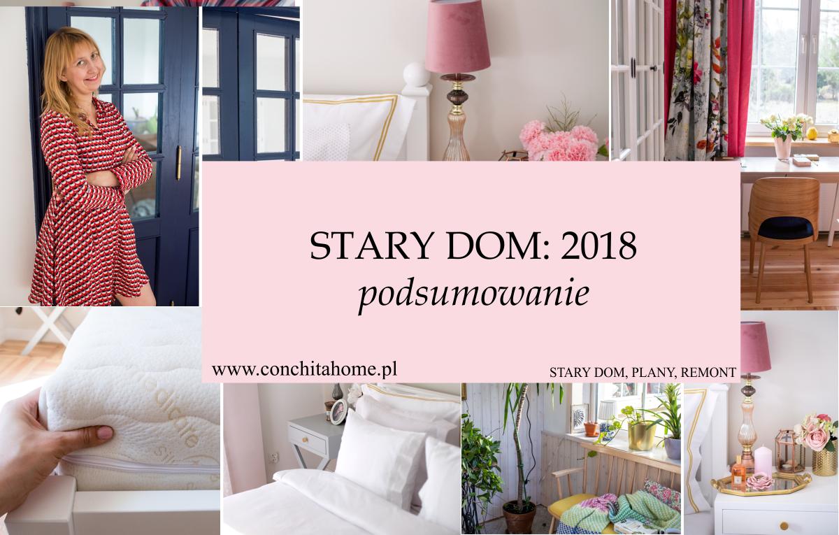 STARY DOM - remont 2018 podsumowanie