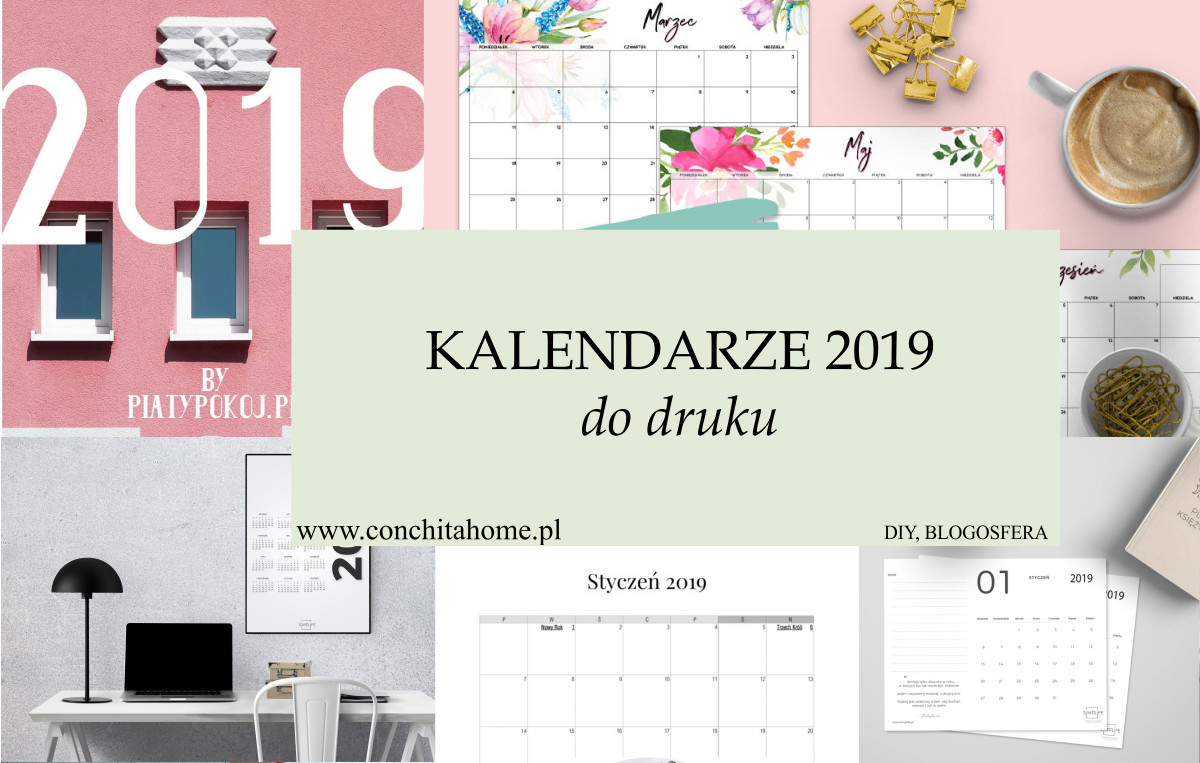 43 Kalendarze Do Pobrania Na 2019 Za Darmo Conchitahome Pl