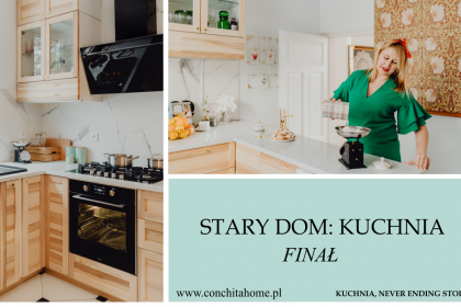 STARY DOM: NASZA KUCHNIA - BEFORE AND AFTER