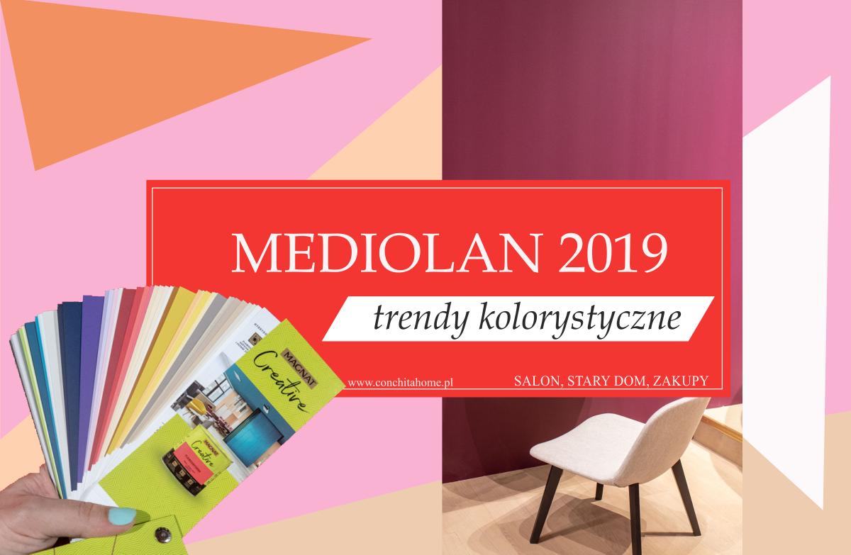 MEDIOLAN: TRENDY KOLORYSTYCZNE 2019/2020